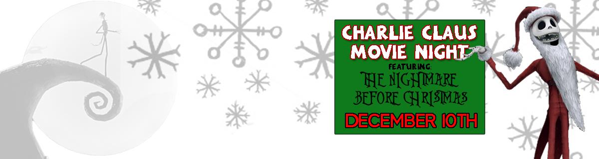 Charlie Claus MOVIE NIGHT